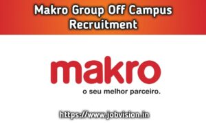 Makro Group Off Campus Drive
