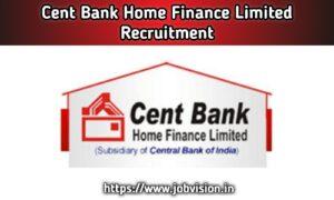 CBHFL Cent Bank Home Finance Limited Recruitment