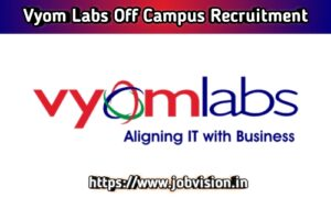 Vyom Labs Off Campus Drive