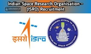 ISRO Indian Space Research Organization - LPSC Recruitment