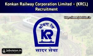 KRCL - Konkan Railway Corporation Limited Recruitment