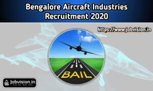 Bangalore Aircraft Industries Recruitment