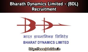 BDL - Bharat Dynamics Limited Recruitment