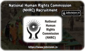 NHRC - National Human Rights Commission Recruitment