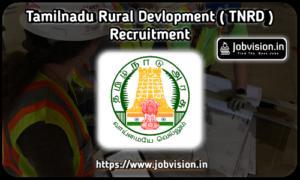 தமிழ்நாடு ஊரக வளர்ச்சி மற்றும் ஊராட்சி துறை TNRD