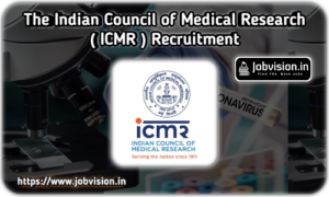 ICMR - The Indian Council of Medical Research Recruitment