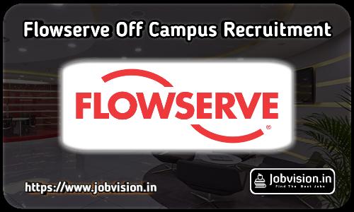 Flowserve Recruitment 2021