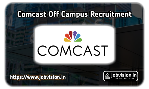 Comcast Recruitment 2021