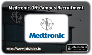 Medtronic Off Campus Drive 2020 | Software Engineer | BE, B.Tech | Hyderabad, Telangana