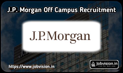 JPMorgan Chase Off campus Hiring 2021