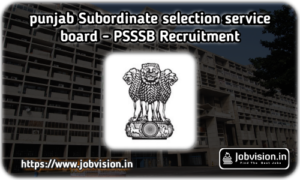 Punjab Subordinate Selection Service Board Recruitment