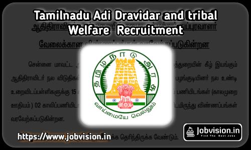 Tirunelveli Adi Dravidar Welfare Department Recruitment 2021
