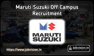 Maruti Suzuki Freshers Recruitment