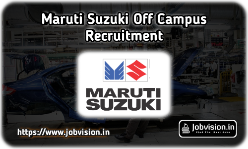 Maruti Suzuki Recruitment 2021