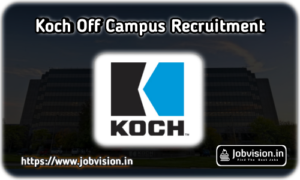 Koch Off Campus Freshers Recruitment