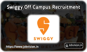 Swiggy Off Campus Freshers Recruitment