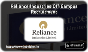 Reliance Industries Off Campus Recruitment