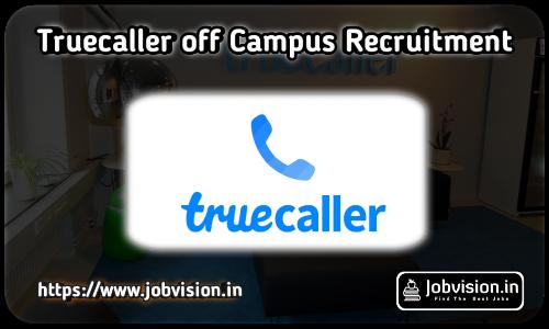 Truecaller Off Campus Drive 2021