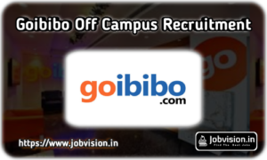 Goibibo Off Campus Drive