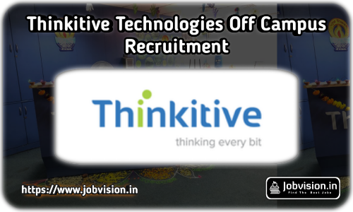 Thinkitive Technologies Off Campus Drive 2021
