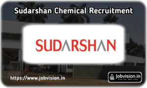 Sudarshan Chemical Recruitment