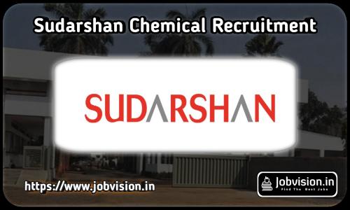 Sudarshan Chemical Recruitment