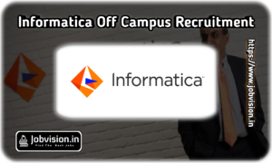 Informatica Fresher Recruitment