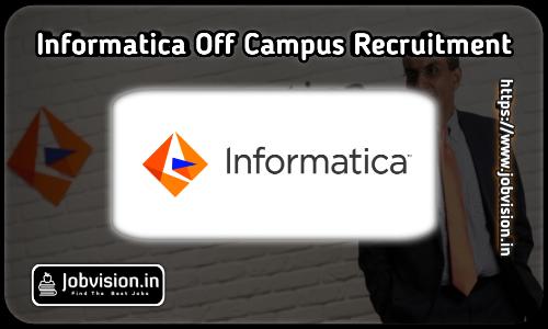 Informatica Fresher Recruitment