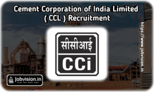 CCI - Cement Corporation of India Limited Recruitment