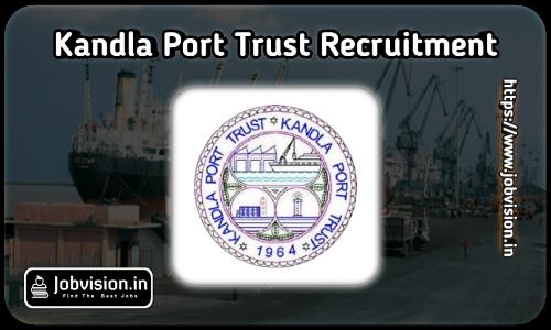 Deendayal Port Trust Recruitment 2021