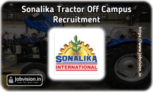Sonalika Tractors Recruitment