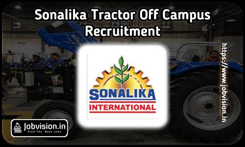 Sonalika Tractors Recruitment