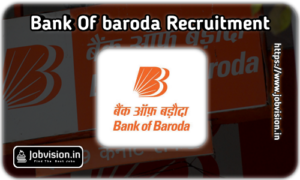 BOB - Bank of Baroda Recruitment