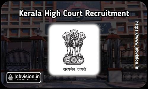 Kerala High Court Vacancies 2021