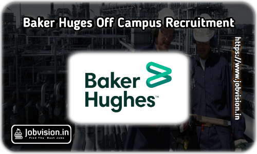 Baker Huges Off Campus Drive 2020