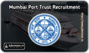 Mumbai Port Trust Recruitment