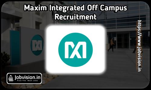 Maxim Integrated Recruitment 2021