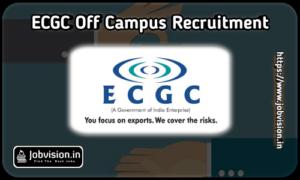 ECGC Recruitment