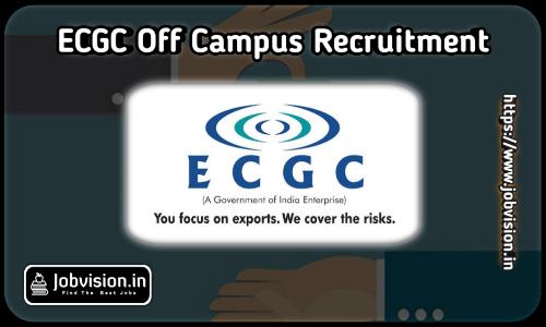 ECGC Recruitment 2021