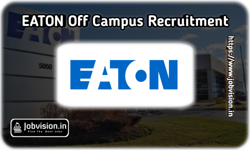 Eaton Recruitment 2021