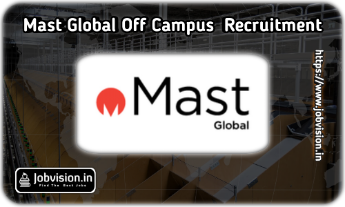 Mast Global Off Campus Drive 2021