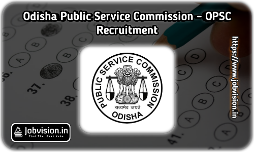OPSC Recruitment Notification 2021