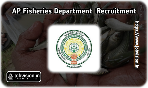 AP Fisheries Department Recruitment 2021