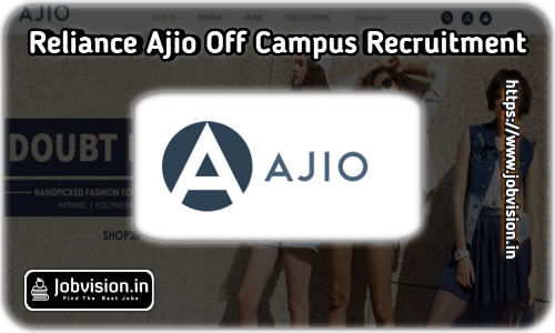 Reliance Ajio Off Campus Drive 2021