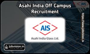 Asahi India Off Campus Drive 2021 | Diploma Engineer Trainee | Diploma | Mehsana, Gujarat