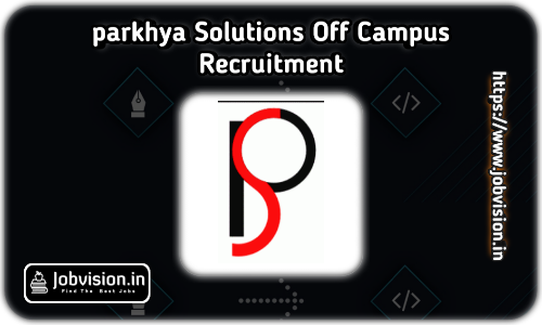 Parkhya Solutions Off Campus Drive 2021