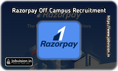 Razorpay Off Campus Drive 2021