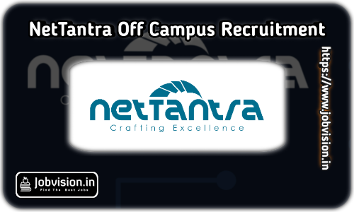NetTantra Off Campus Drive 2021