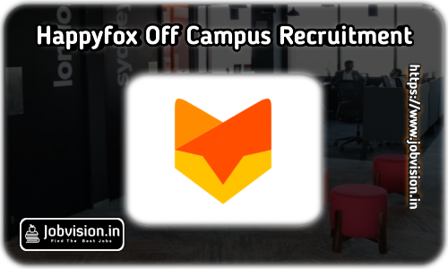 HappyFox Off Campus Hiring 2021