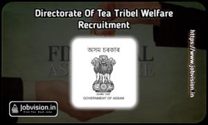TTWD Assam Recruitment